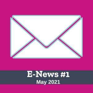 E-News #1 May 2021
